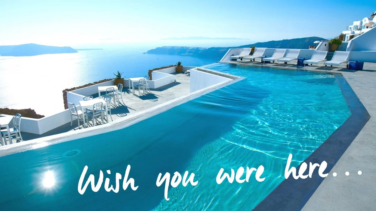 Wish You Were Here… Santorini