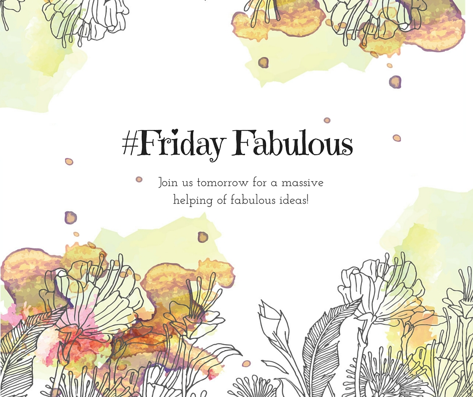 #Fabulous Friday