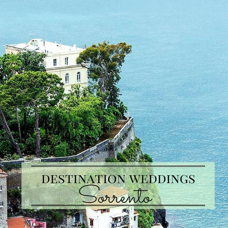 Destination Weddings: A Love Affair with Sorrento