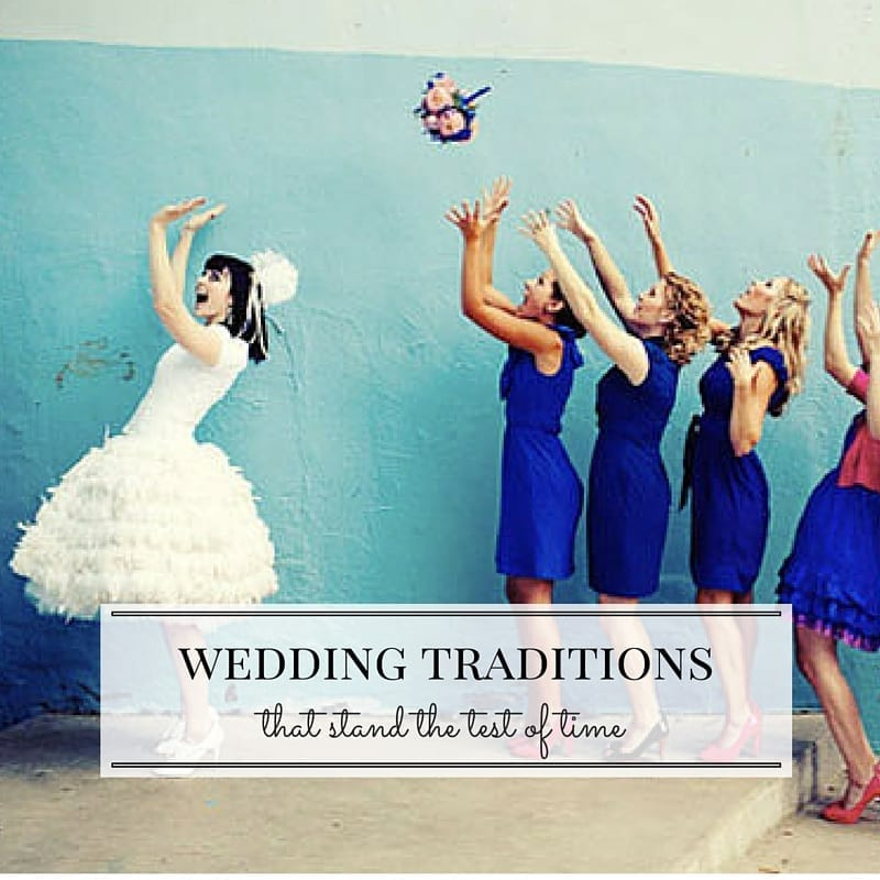 4 Wedding Traditions That Aren't Going Anywhere Fast