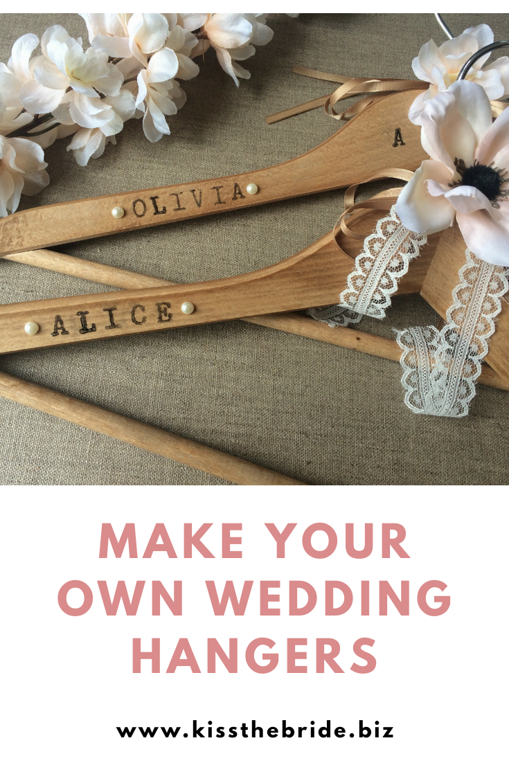 Simple Diy Personalised Wedding Hangers Kiss The Bride