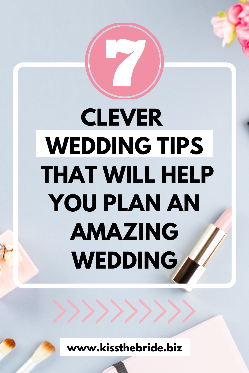 Brilliant Wedding tips