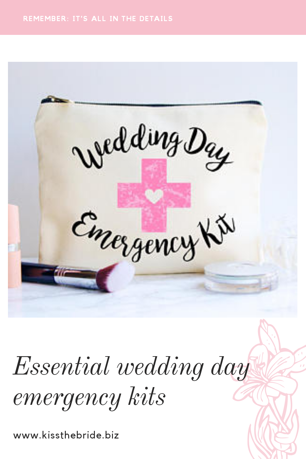 Wedding day survival kits
