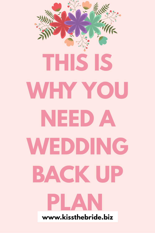 Essential wedding back up plan