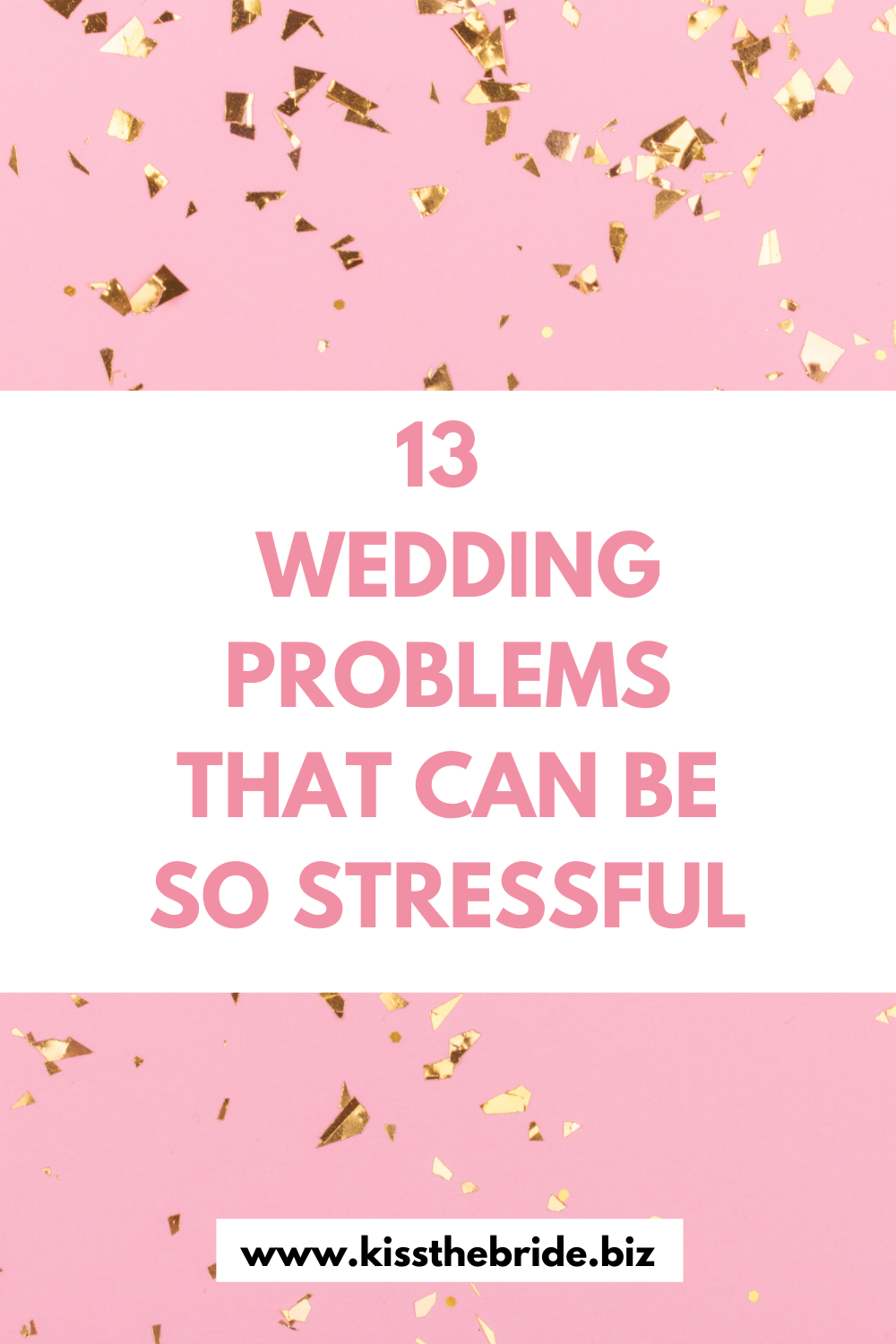 13 Wedding problems