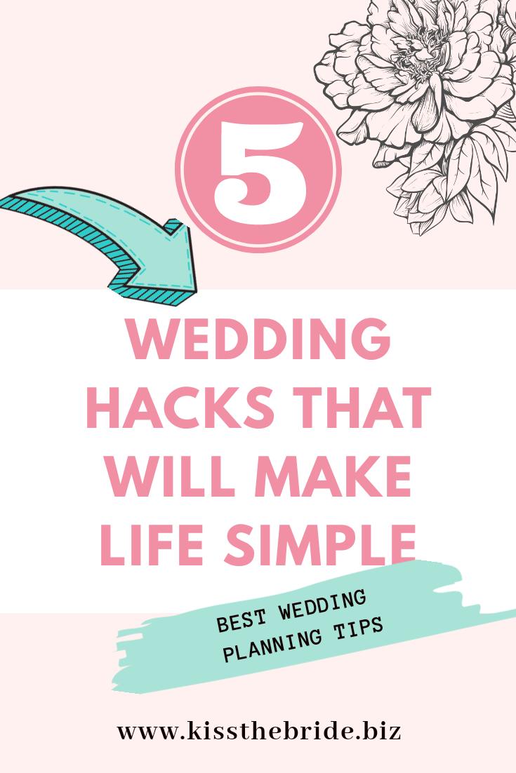 Wedding hacks and ideas