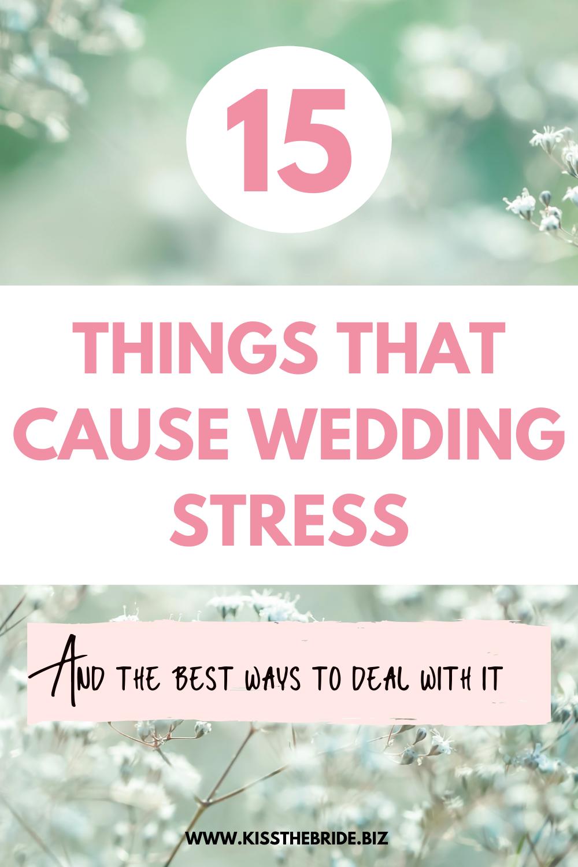 15 Causes of Wedding Stress