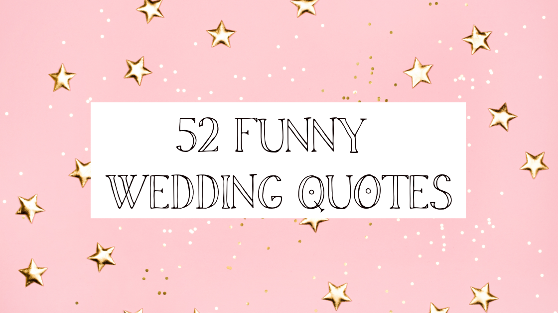 52 Funny Marriage quotes