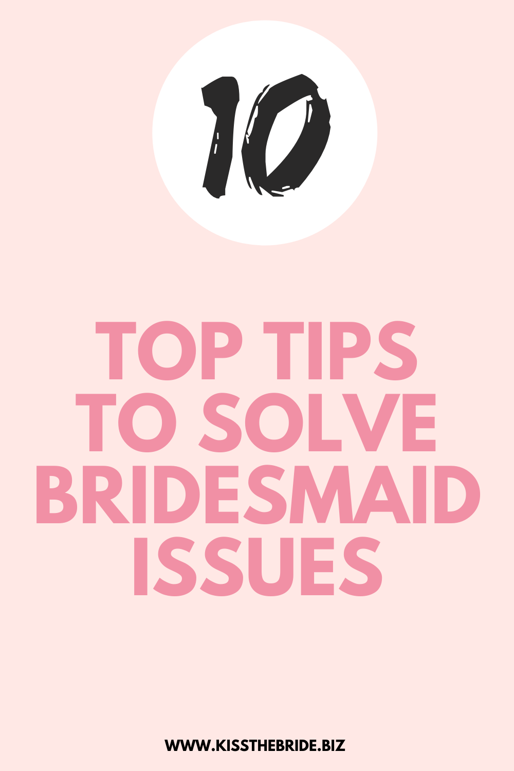 10 Top Tips for bridesmaids