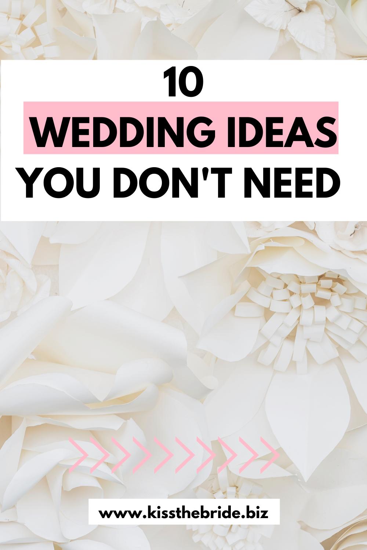 Wedding ideas that waste money