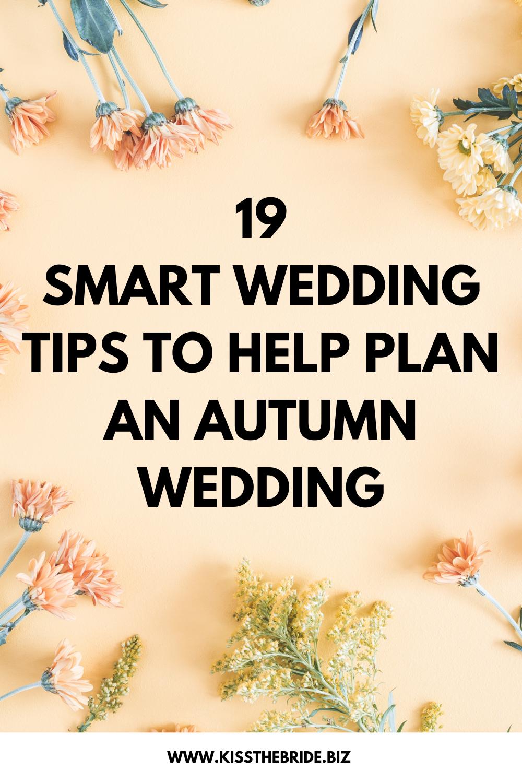 Smart Autumn wedding tips