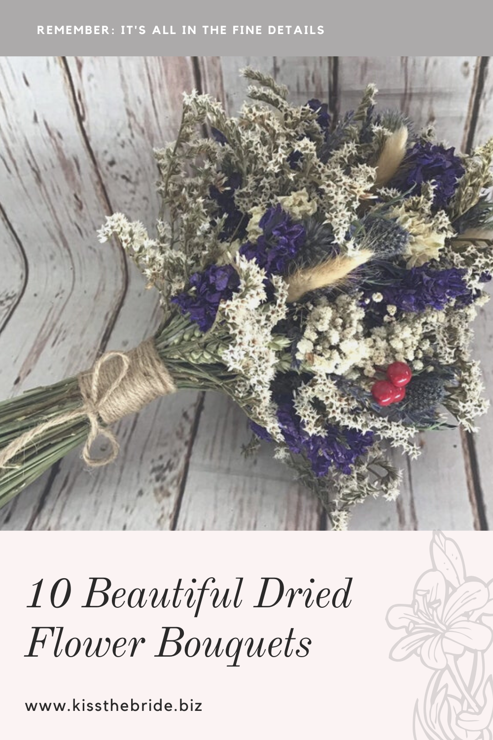10 Brides Dried flower bouquets