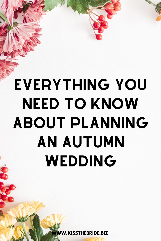 Autumn wedding tips and ideas