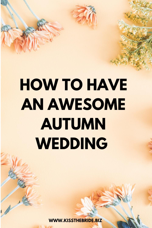 Autumn wedding tips