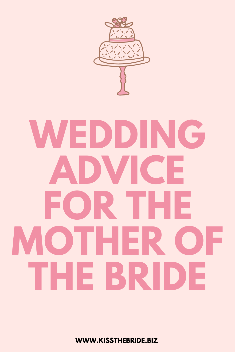 Mother of the Bride advice
