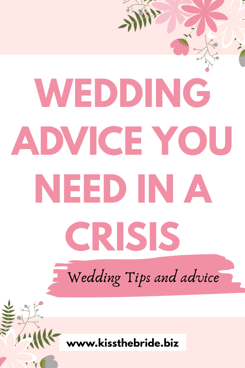 Wedding advice you need in a crisis